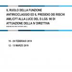 IL RUOLO DELLA FUNZIONE ANTIRICICLAGGIO ED IL PRESIDIO DEI RISCHI AML/CFT ALLA LUCE DEL D.LGS. 90 DI ATTUAZIONE DELLA IV DIRETTIVA